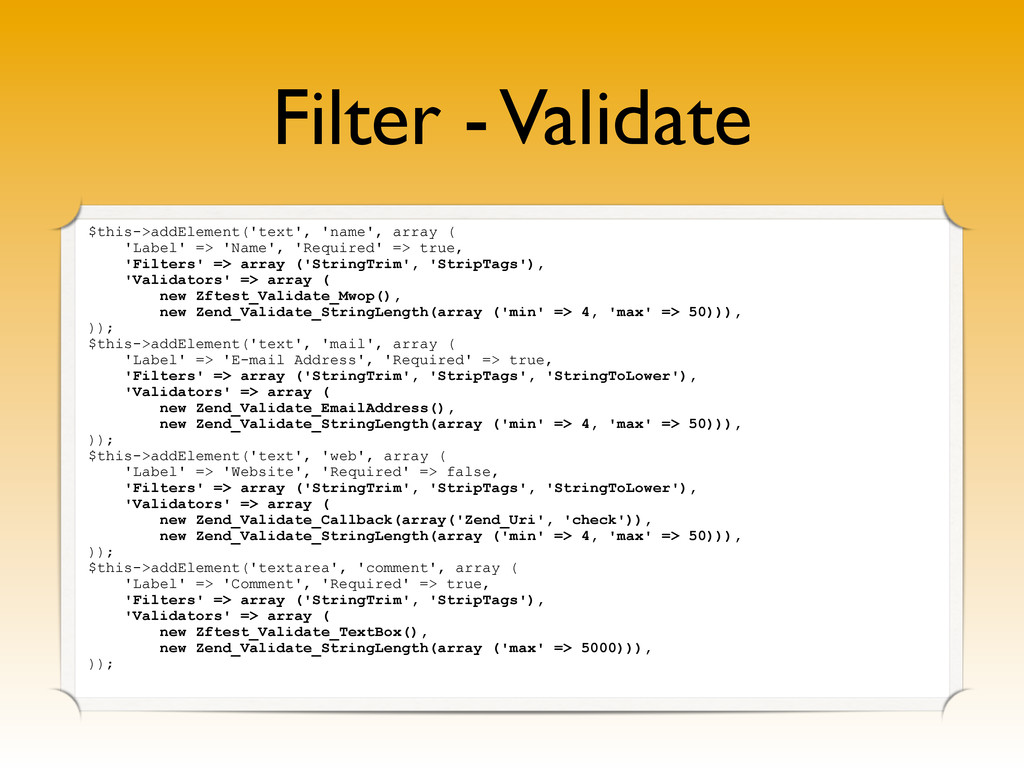 Filter - Validate $this->addElement('text', 'na...