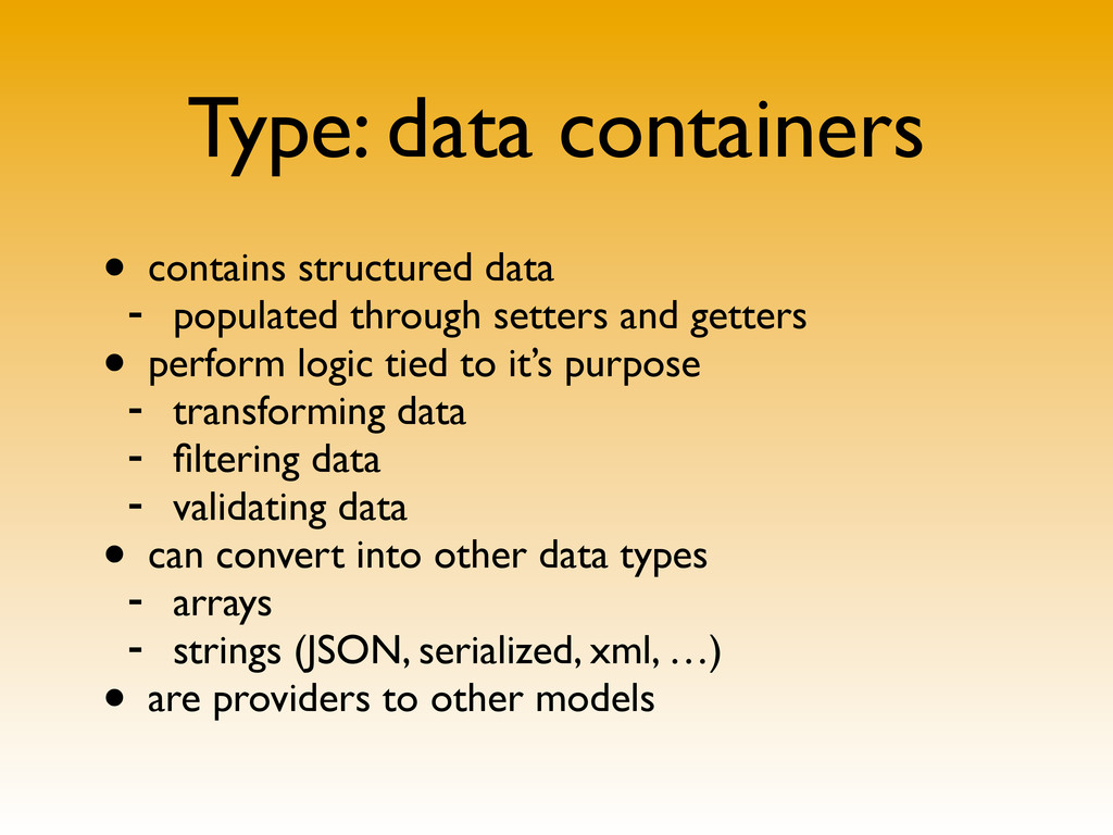 Type: data containers • contains structured dat...