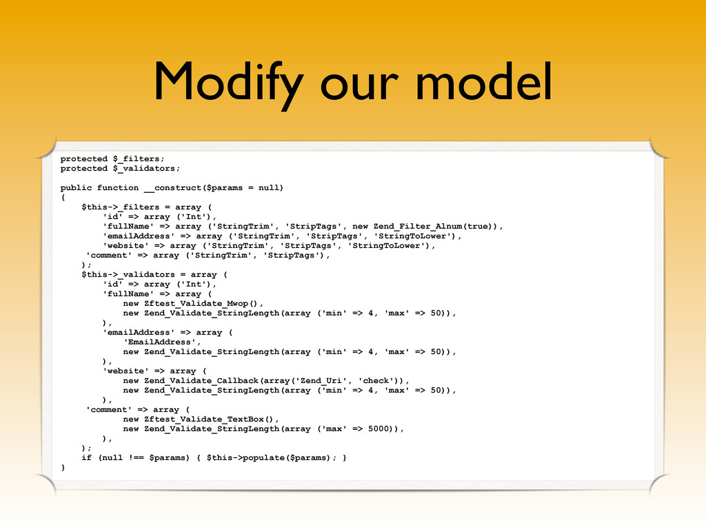 Modify our model protected $_filters; protected...
