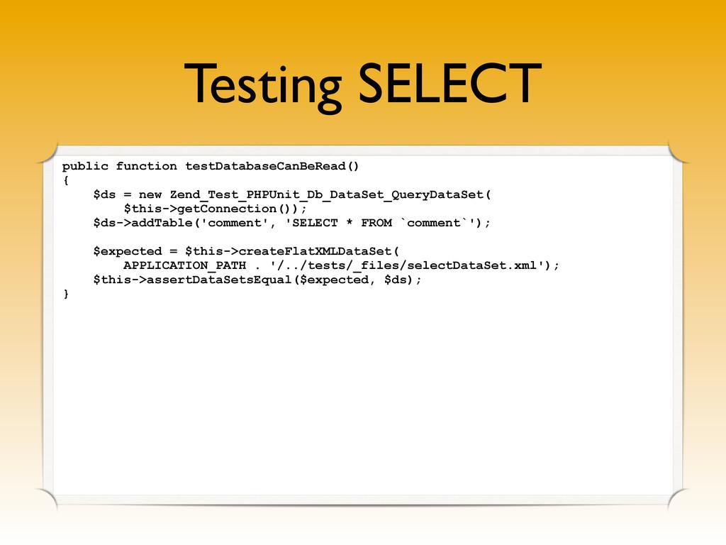 Testing SELECT public function testDatabaseCanB...