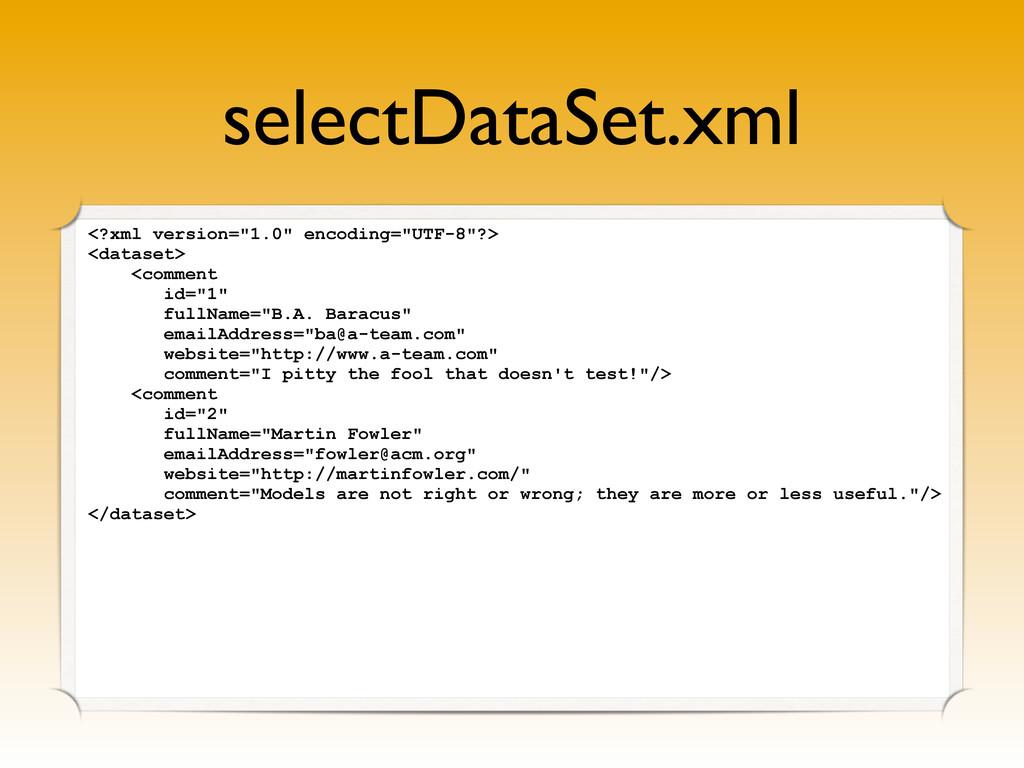 "selectDataSet.xml <?xml version=""1.0"" encoding=..."
