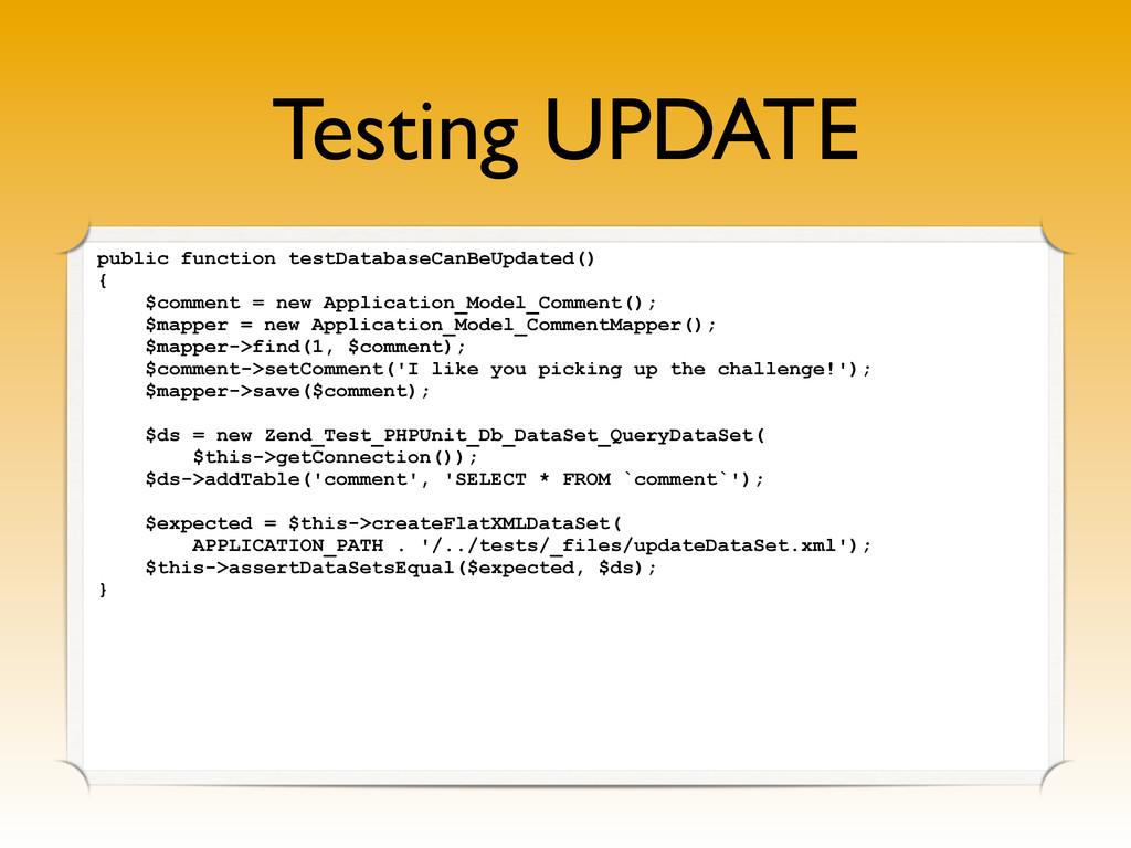 Testing UPDATE public function testDatabaseCanB...