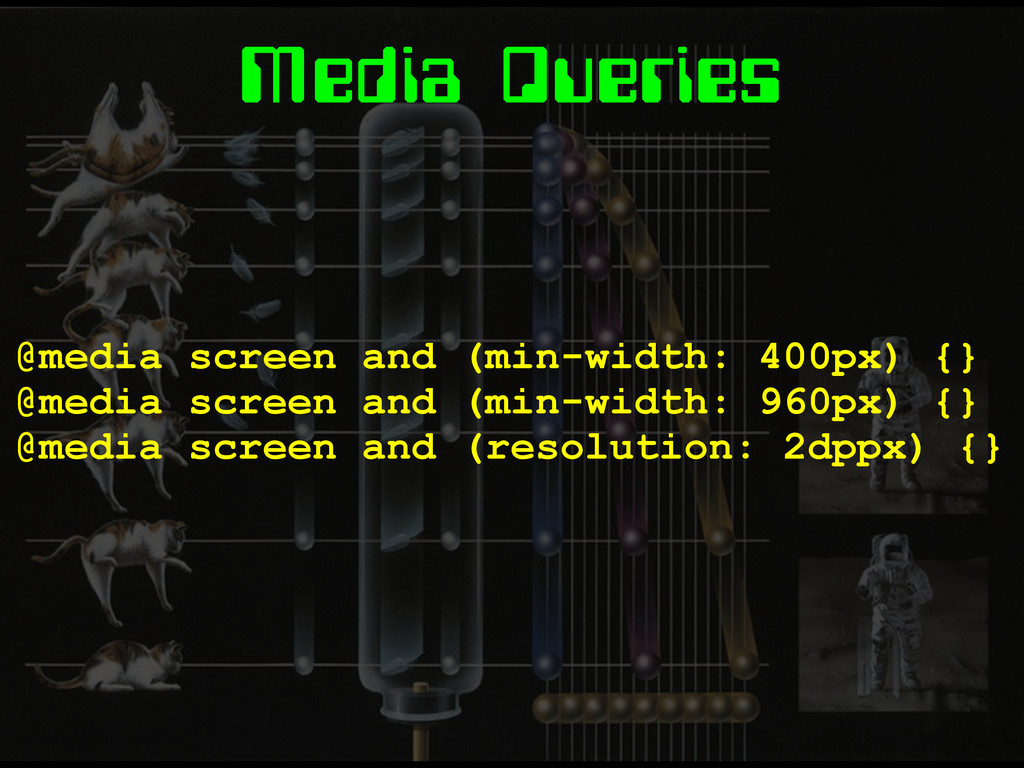Media Queries @media screen and (min-width: 400...