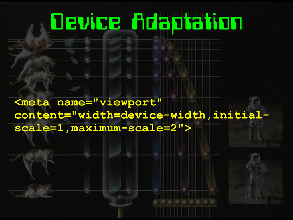 "Device Adaptation <meta name=""viewport"" content..."