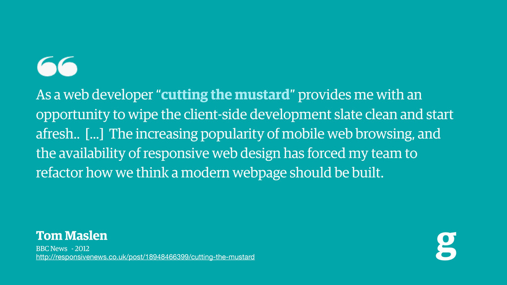 "g As a web developer ""cutting the mustard"" prov..."