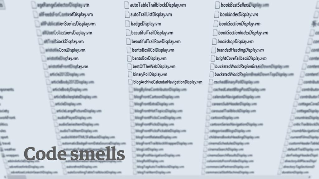 g Code smells