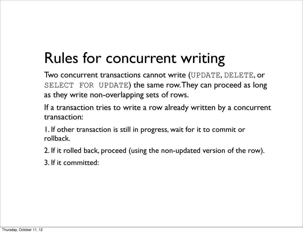 Rules for concurrent writing Two concurrent tra...