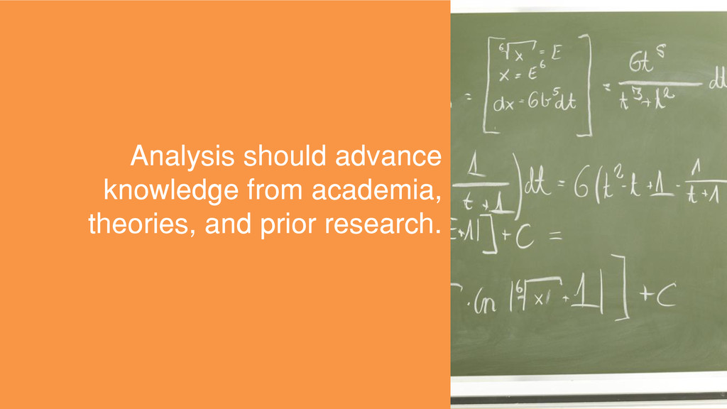 Analysis should advance knowledge from academia...