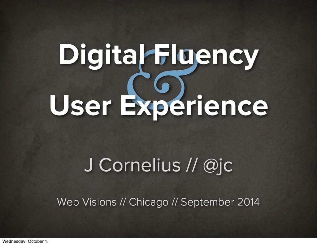 J Cornelius // @jc Web Visions // Chicago // Se...