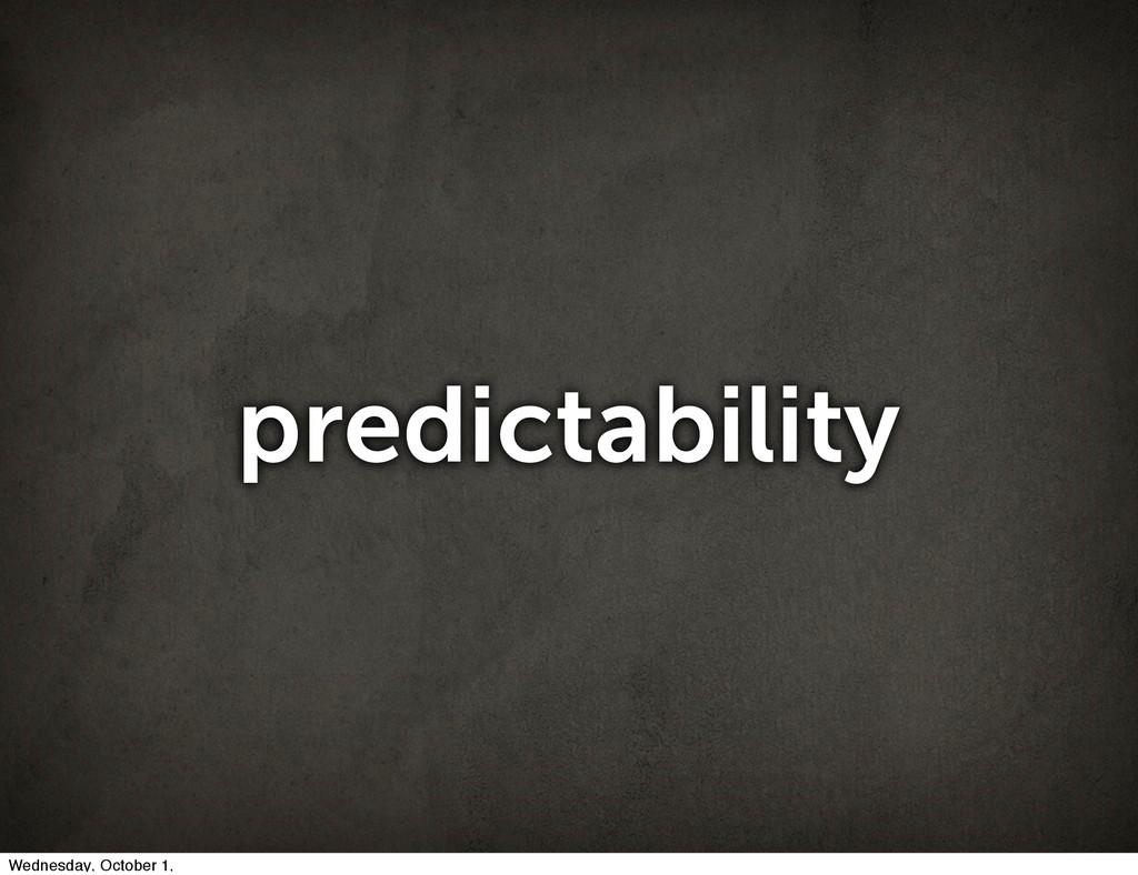 predictability Wednesday, October 1,