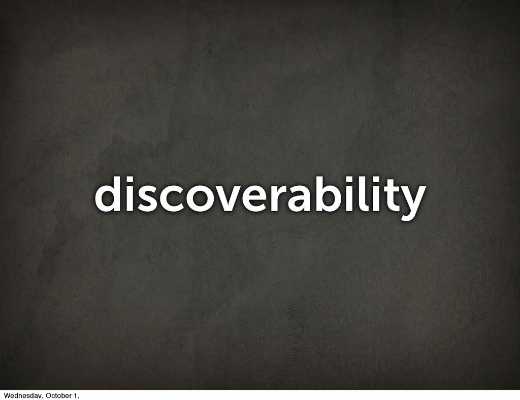 discoverability Wednesday, October 1,
