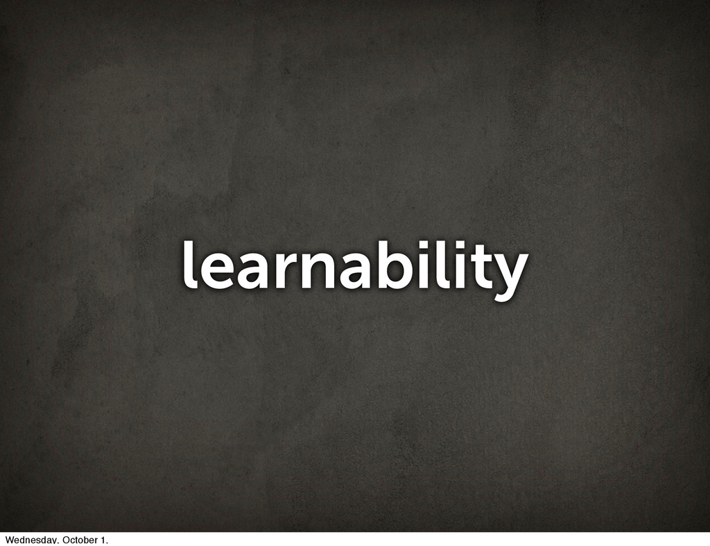 learnability Wednesday, October 1,
