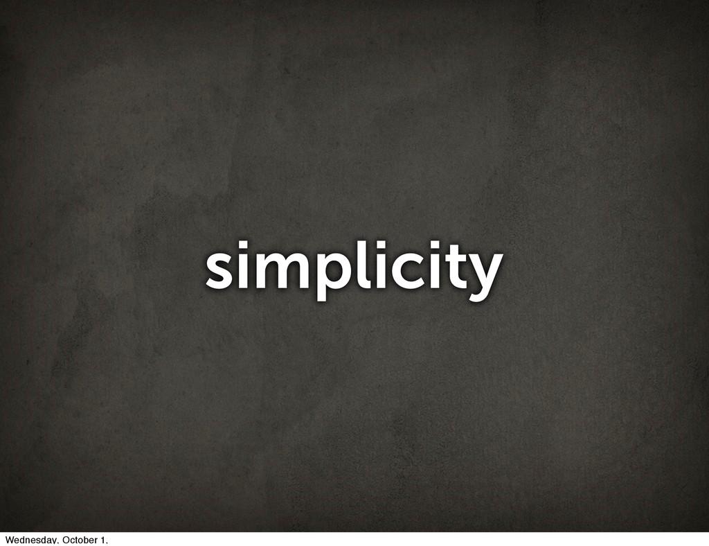 simplicity Wednesday, October 1,
