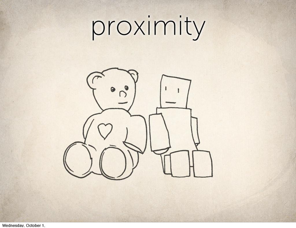 proximity proximity Wednesday, October 1,