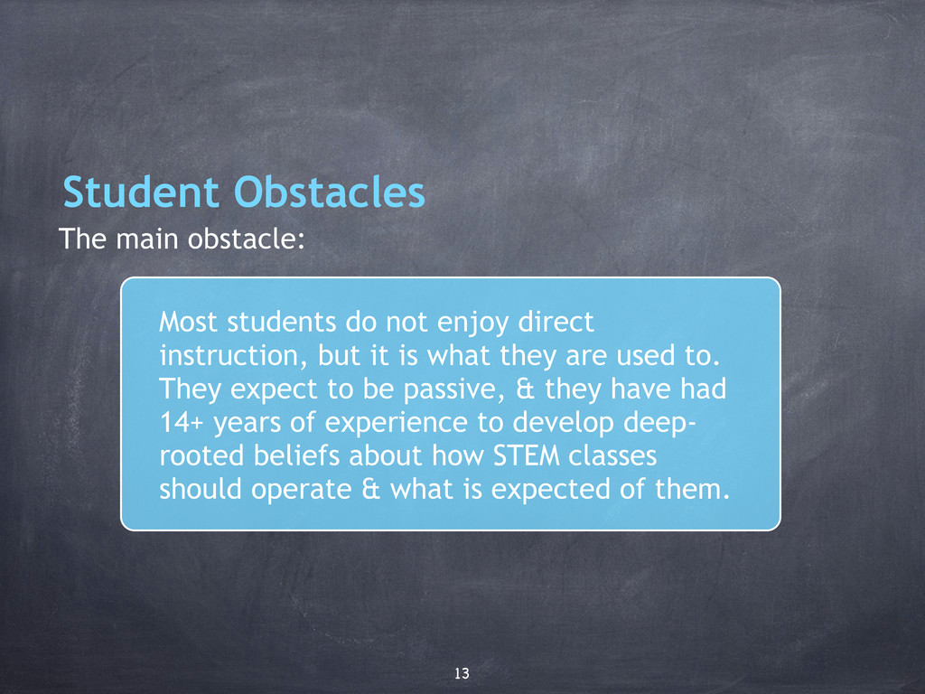 Student Obstacles The main obstacle: Most stude...