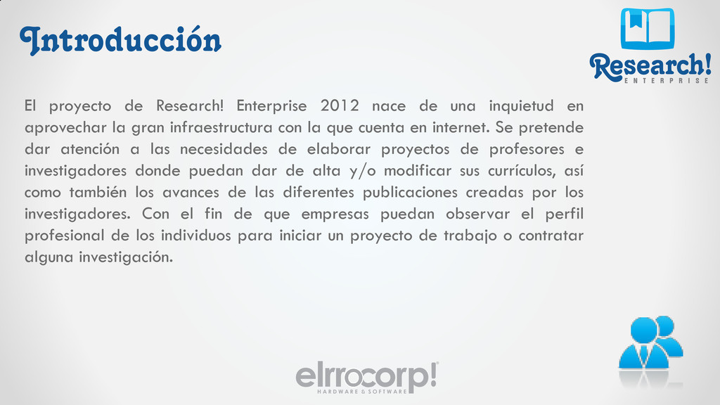 Research! E N T E R P R I S E elrr orp!® H A R ...