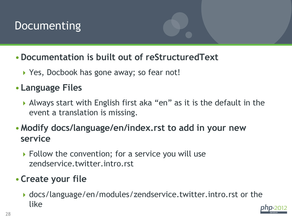 28 •Documentation is built out of reStructured...