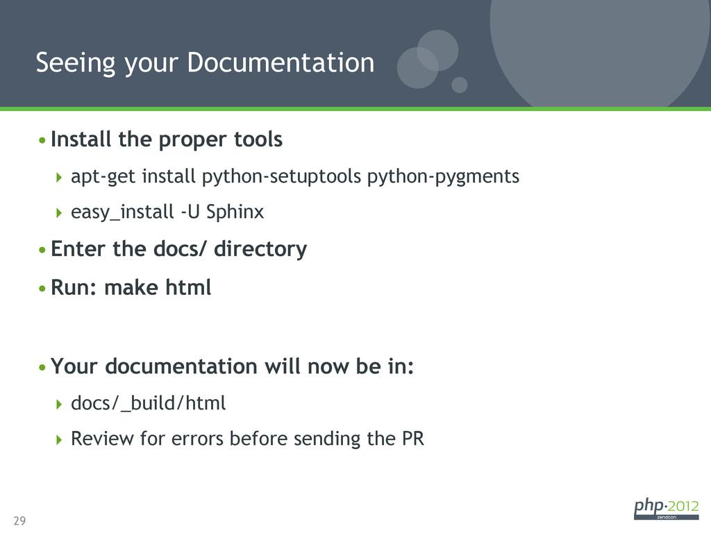 29 •Install the proper tools apt-get install...
