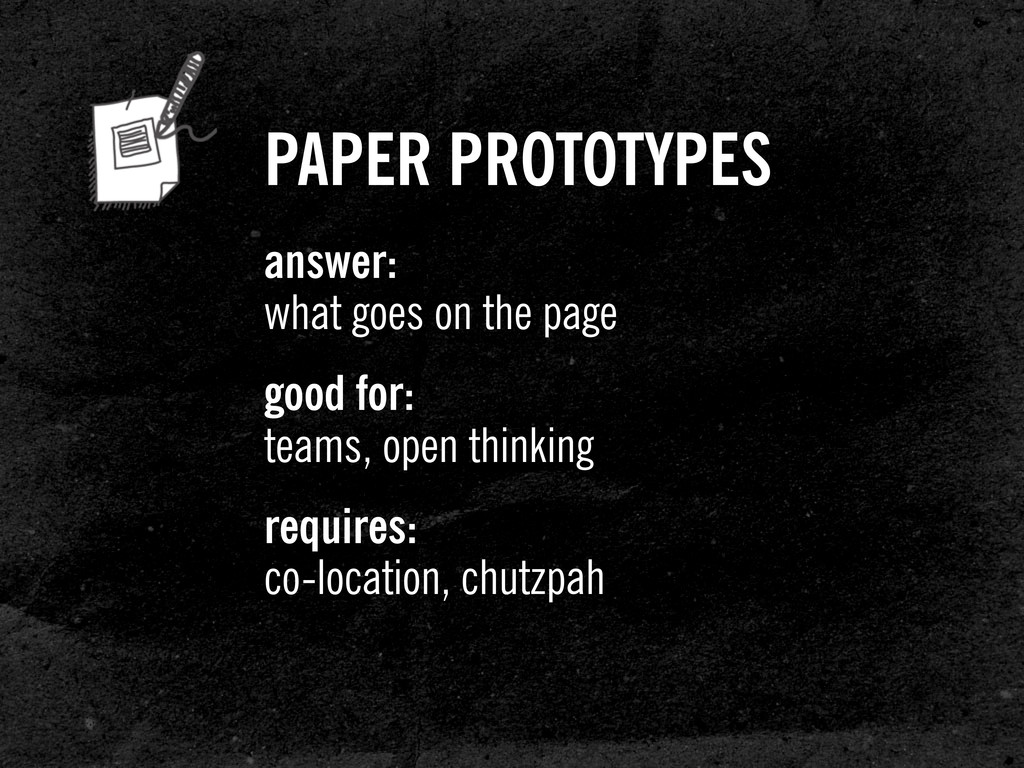 PAPER PROTOTYPES answer: what goes on the page ...