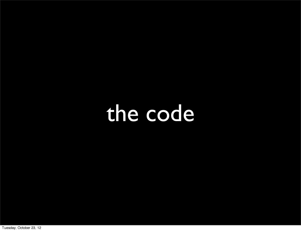 the code Tuesday, October 23, 12