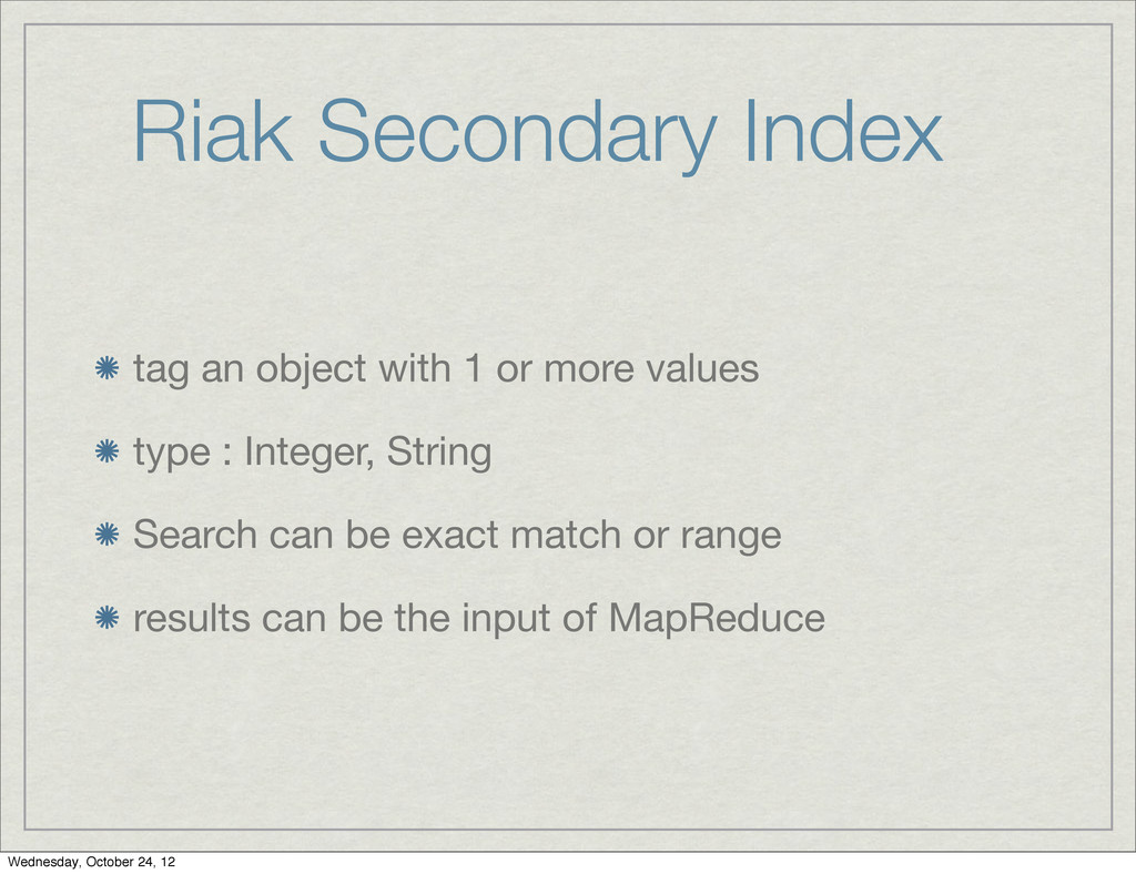 Riak Secondary Index tag an object with 1 or mo...
