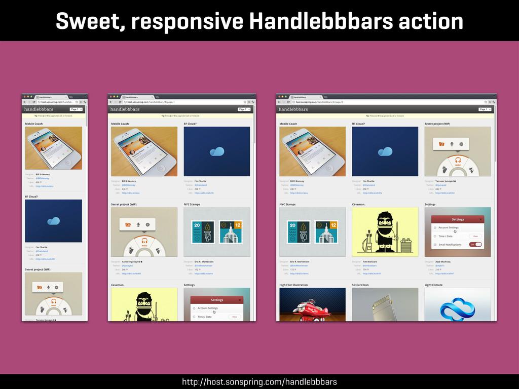 Sweet, responsive Handlebbbars action http://ho...