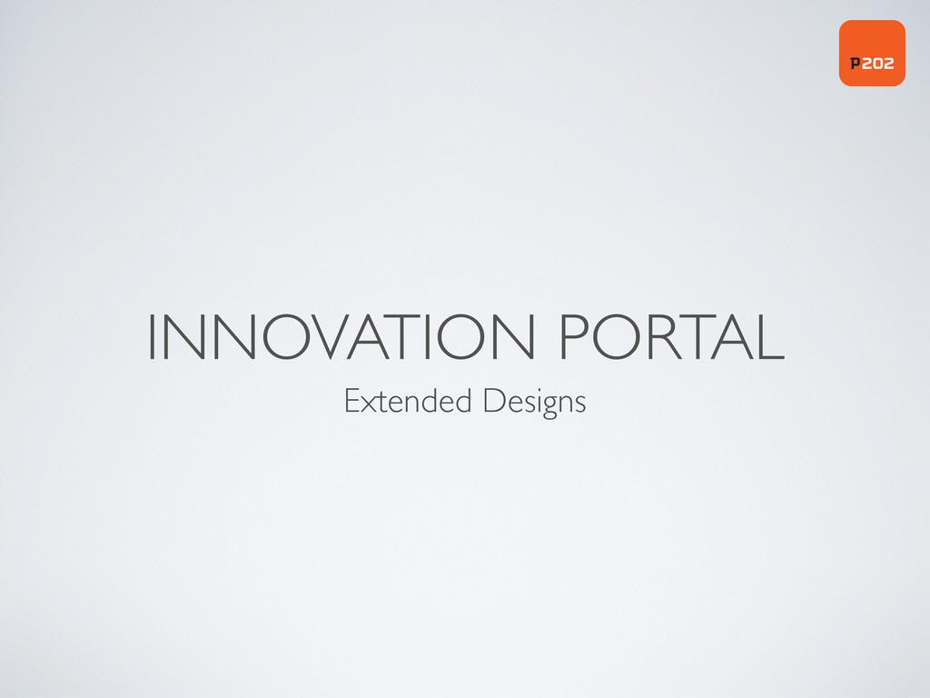 INNOVATION PORTAL Extended Designs