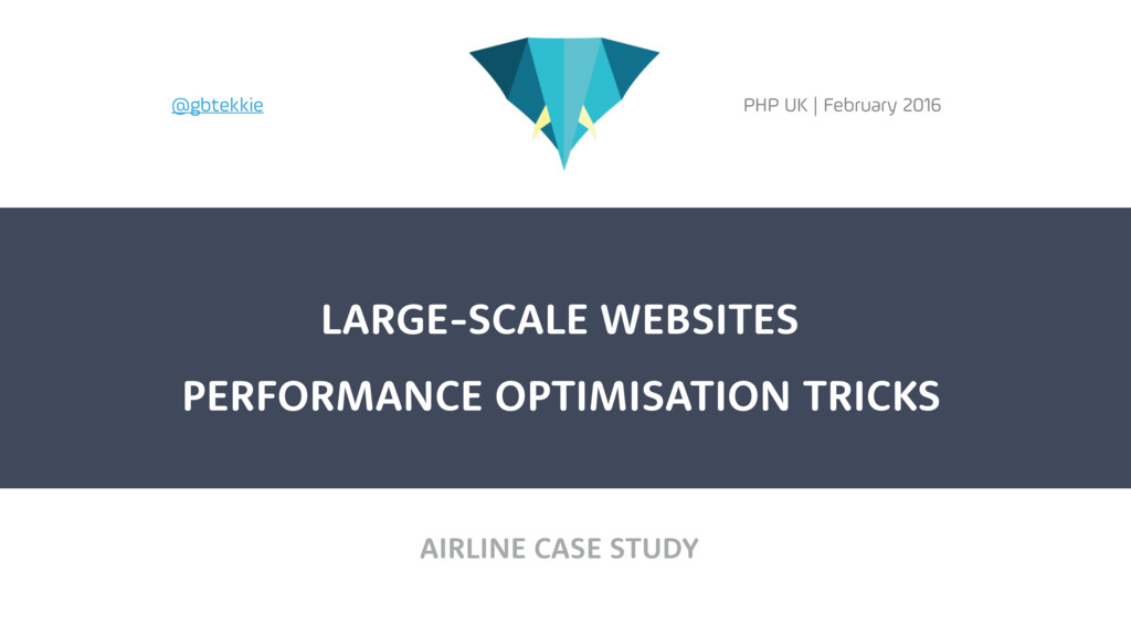 AIRLINE CASE STUDY LARGE-SCALE WEBSITES PHP UK ...
