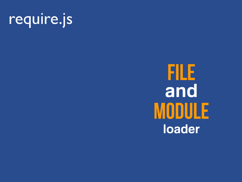require.js file and module loader