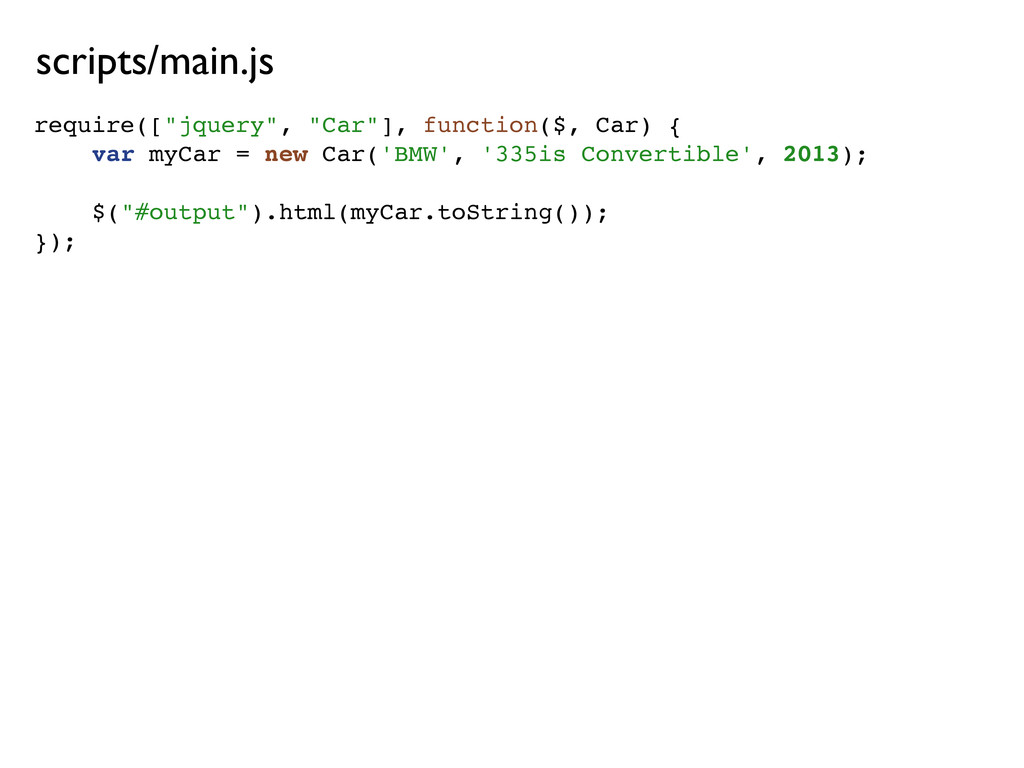 """require([""""jquery"""", """"Car""""], function($, Car) { v..."""