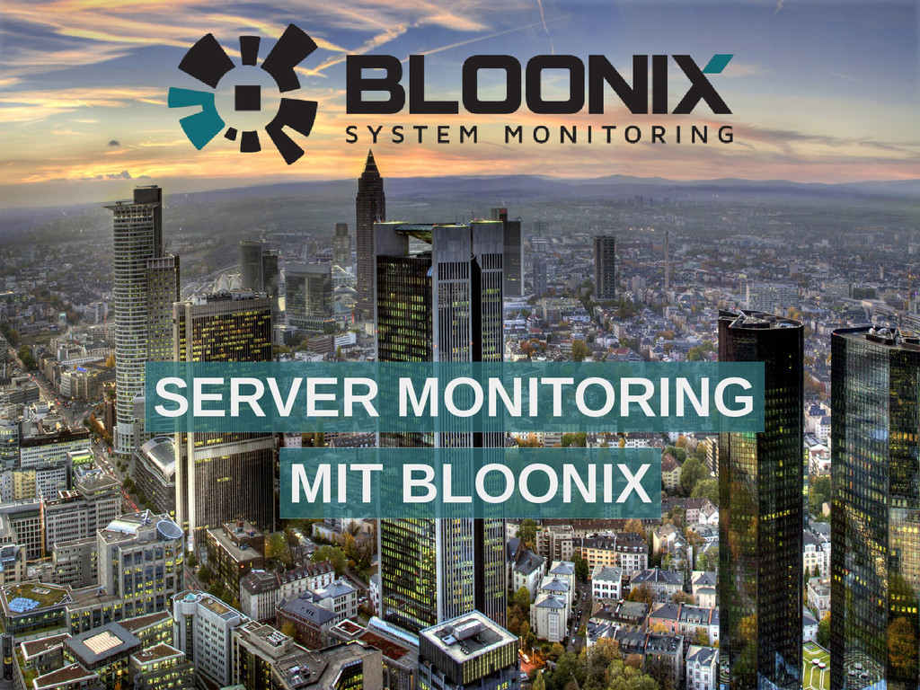 SERVER MONITORING MIT BLOONIX