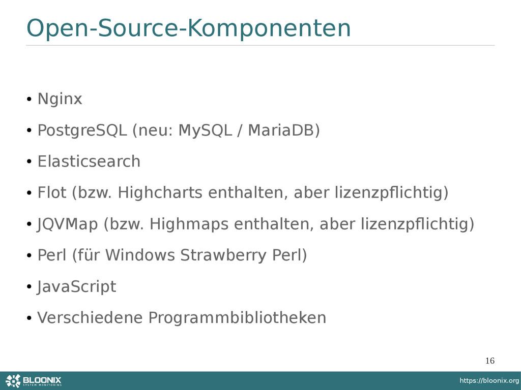 16 https://bloonix.org Open-Source-Komponenten ...