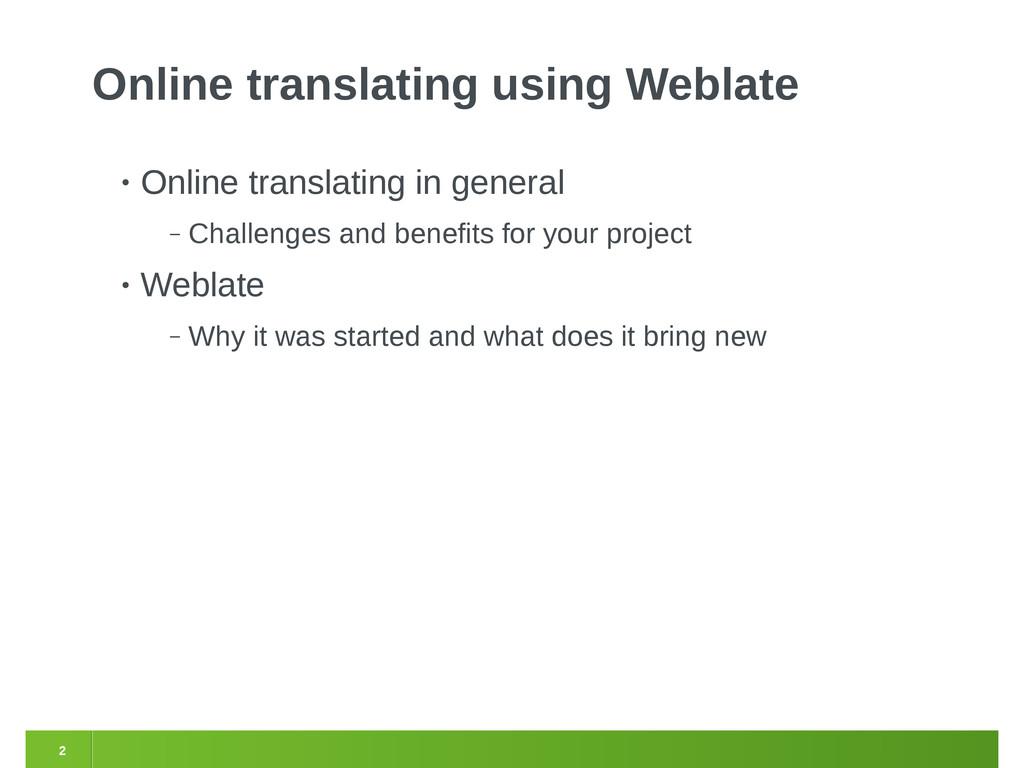 2 Online translating using Weblate • Online tra...