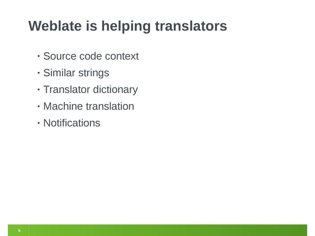 9 Weblate is helping translators • Source code ...