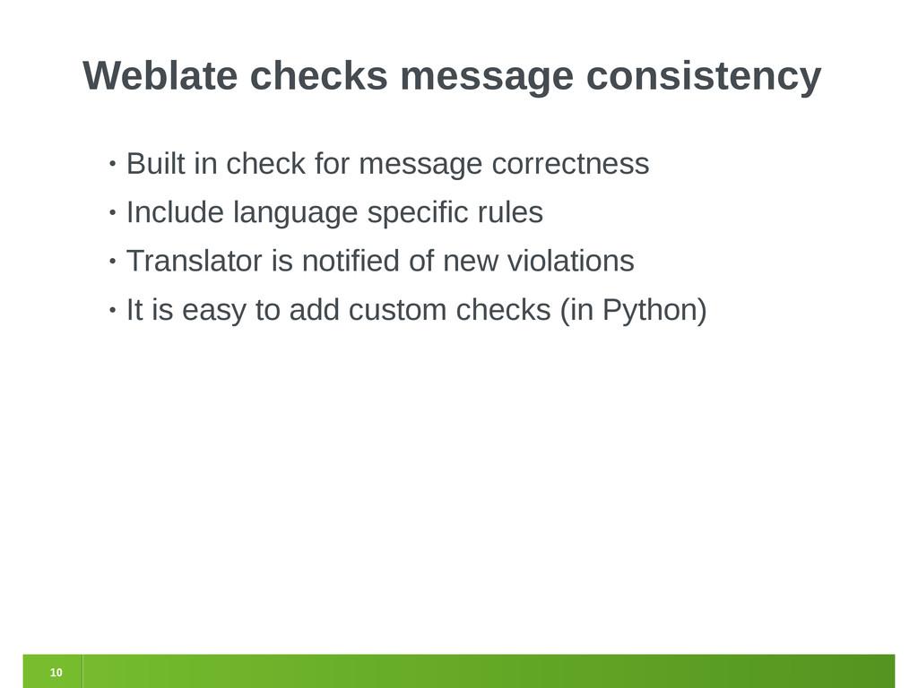 10 Weblate checks message consistency • Built i...