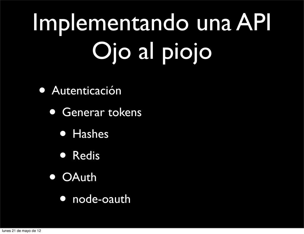 Implementando una API Ojo al piojo • Autenticac...