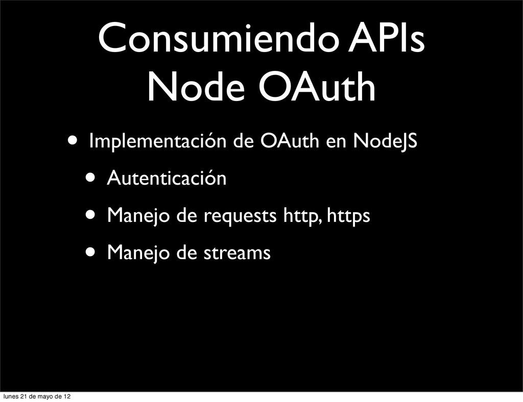 Consumiendo APIs Node OAuth • Implementación de...