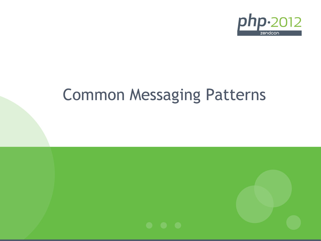 Common Messaging Patterns