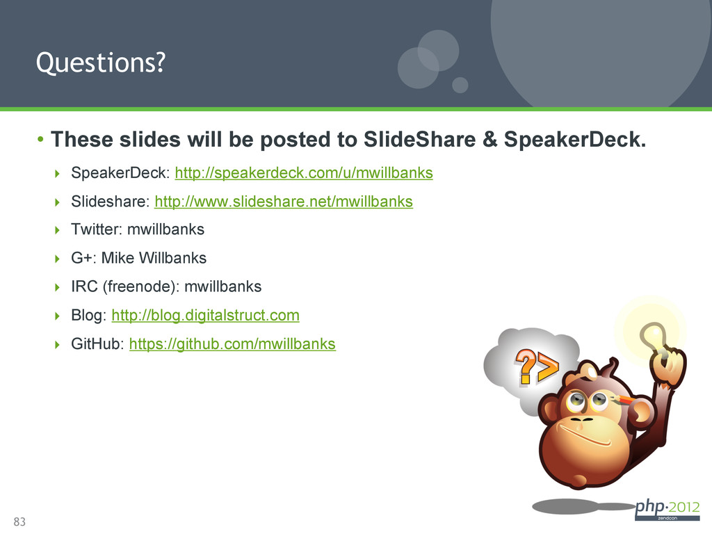 83 • These slides will be posted to SlideShare...