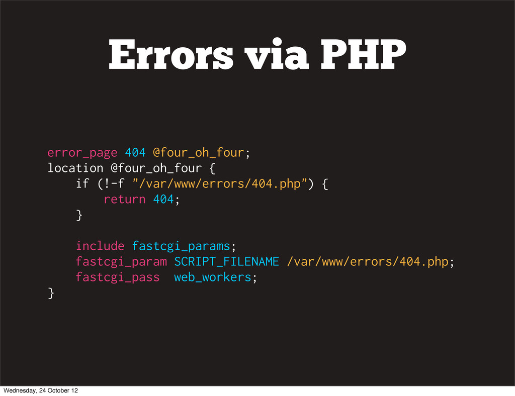 Errors via PHP error_page 404 @four_oh_four; lo...