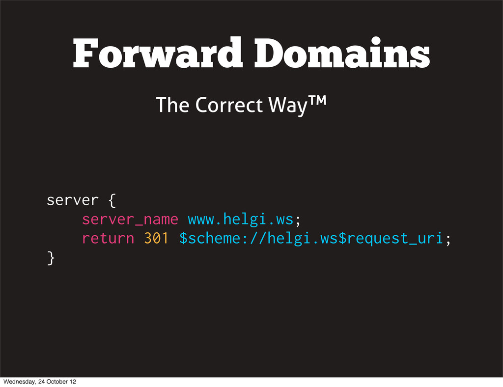 Forward Domains server { server_name www.helgi....