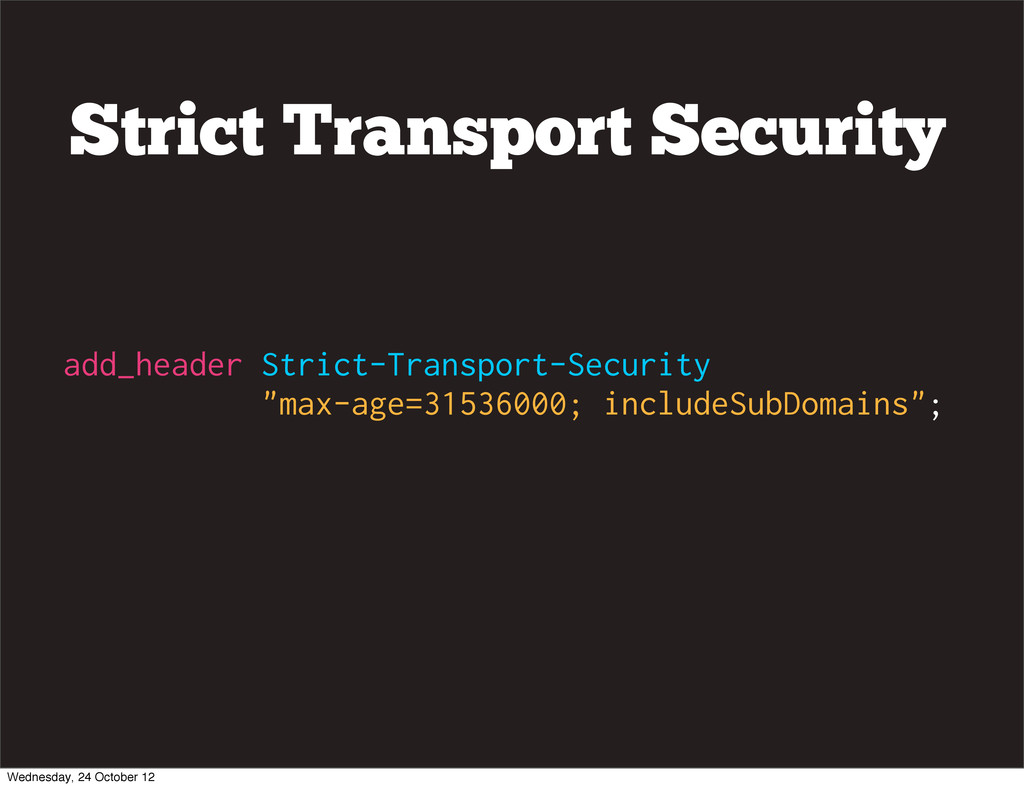 "add_header Strict-Transport-Security ""max-age=3..."