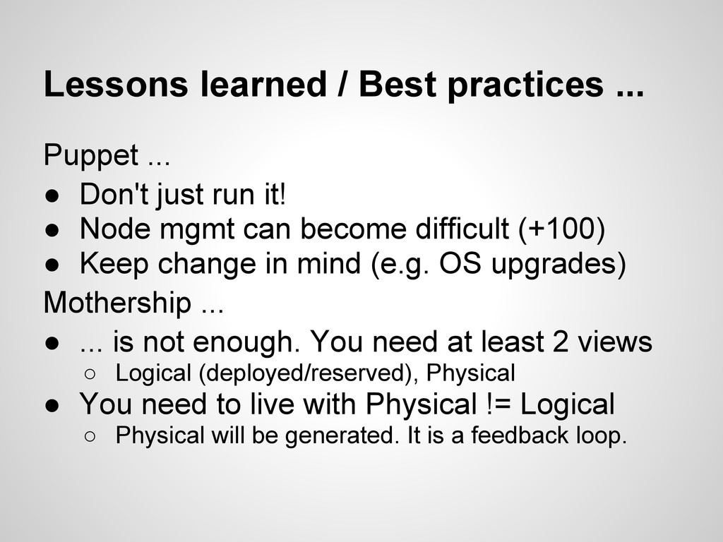Lessons learned / Best practices ... Puppet ......