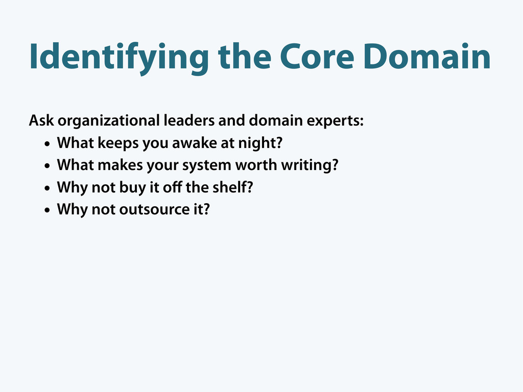 Identifying the Core Domain Ask organizational ...