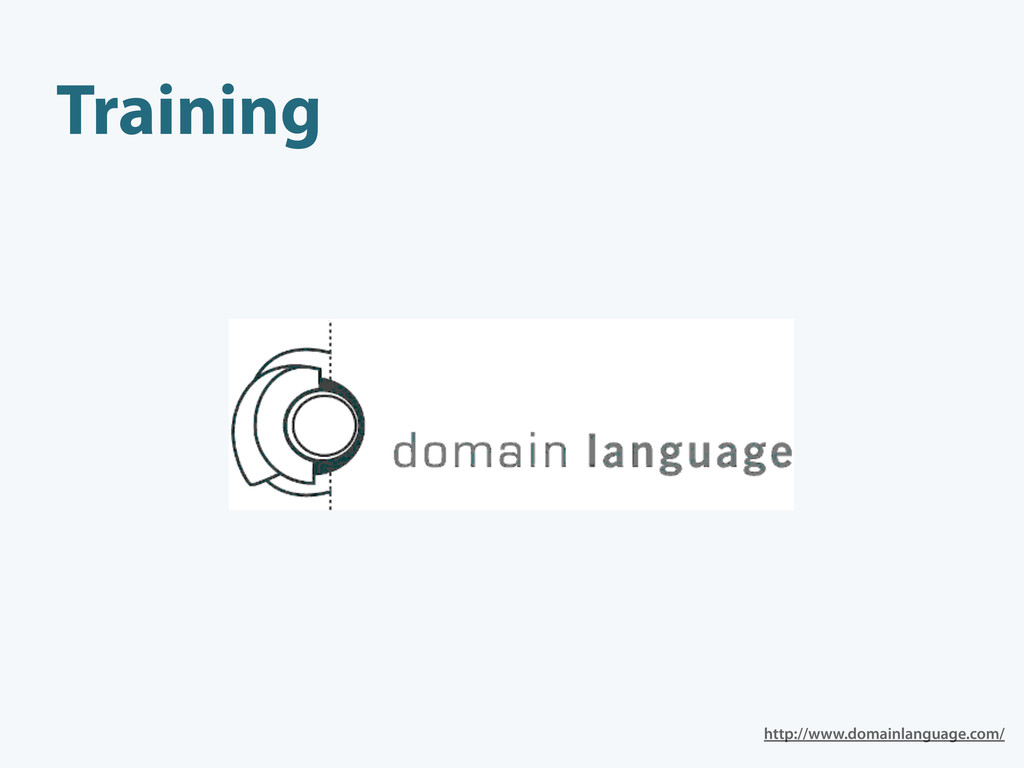 Training http://www.domainlanguage.com/