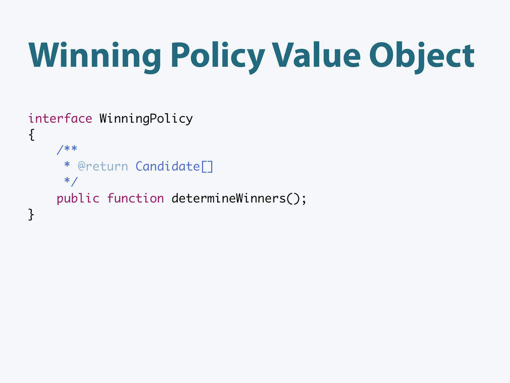 Winning Policy Value Object interface WinningPo...