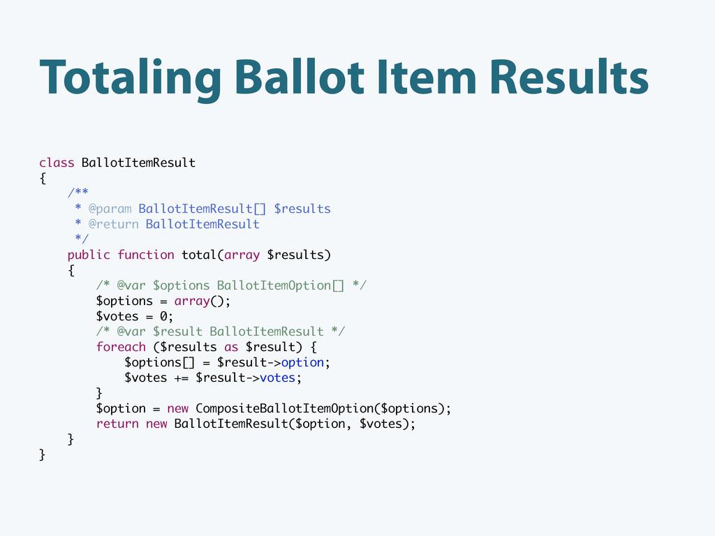 Totaling Ballot Item Results class BallotItemRe...