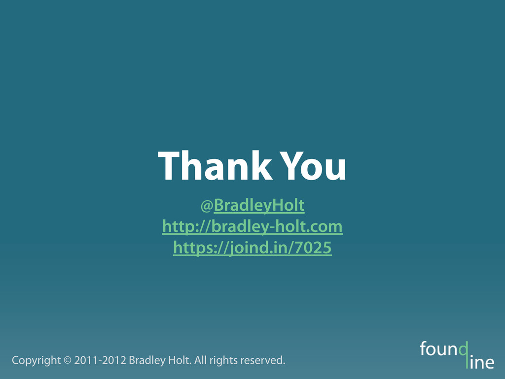 Thank You @BradleyHolt http://bradley-holt.com ...