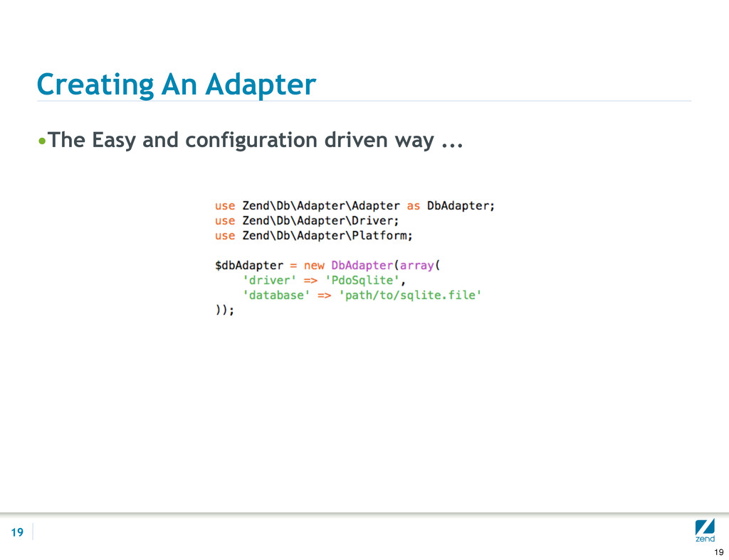Creating An Adapter •The Easy and configuration...