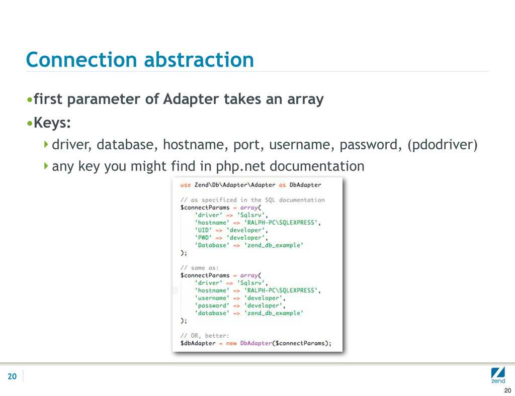 Connection abstraction •first parameter of Adap...